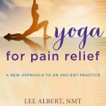 yoga for pain relief joyful heart yoga